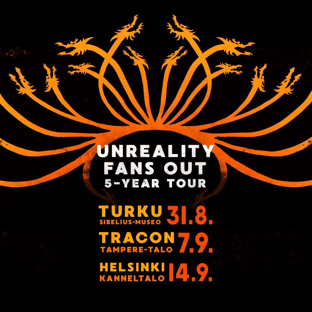 Unreality Fans Out